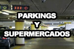 Parkings y Supermercados
